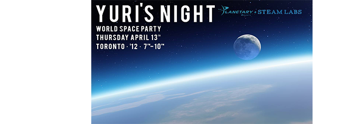The Planetary Society/STEAMLabs - Yuri's Night