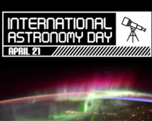 International Astronomy Day - April 21, 2018