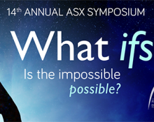 ASX Symposium: What Ifs: Is the Impossible, Possible?