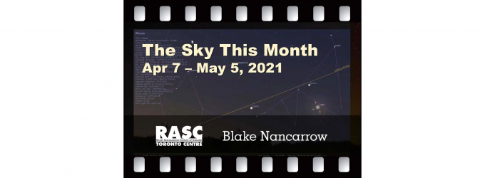 The Sky This Month, April 7 - May 5, 2021