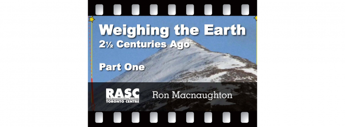 Weighing the Earth 2½ Centuries Ago - Part One