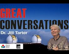 Jill Tarter - A Cosmic Perspective