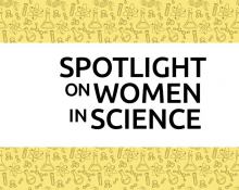 Spotlight on Women in Science